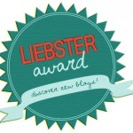 My contribution to the Liebster Award